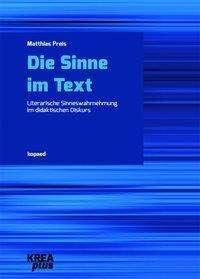 Matthias Preis: Die Sinne im Text, Buch