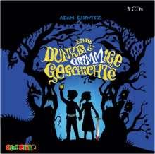 Adam Gidwitz: Eine dunkle und GRIMMige Geschichte, 3 CDs