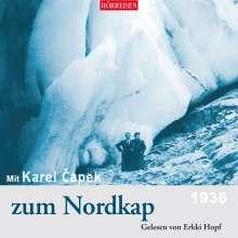 Karel Capek: Mit Karel Capek zum Nordkap, CD