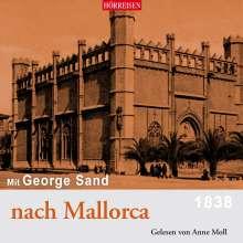 George Sand: Mit George Sand nach Mallorca, CD