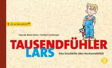 Hannah-Marie Heine: Tausendfühler Lars, Buch