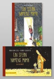 Karen-Susan Fessel: Ein Stern namens Mama - Paket: Bilderbuch und Kinderbuch, Buch