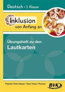 Dorothee Pakulat: Inklusion von Anfang an: Deutsch - Übungsheft zu den Lautkarten, Buch