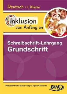Dorothee Pakulat: Inklusion von Anfang an: Deutsch - Schreibschrift-Lehrgang Grundschrift, Buch