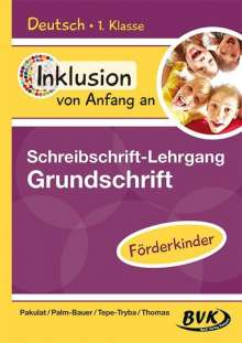 Dorothee Pakulat: Inklusion von Anfang an: Deutsch - Schreibschrift-Lehrgang Grundschrift (GS) - Förderkinder, Buch