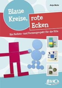 Anja Mohr: Blaue Kreise, rote Ecken, Buch