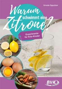 Ursula Oppolzer: Warum schwimmt eine Zitrone?, Buch