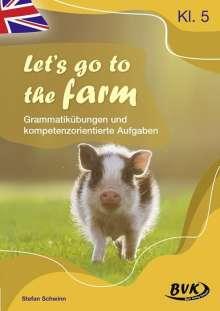 Stefan Schwinn: Let's go to the farm, Buch