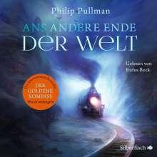 Philip Pullman: Ans andere Ende der Welt, 18 CDs