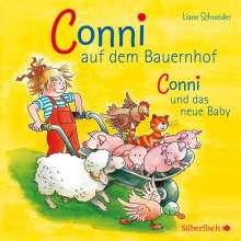 Liane Schneider: Conni auf dem Bauernhof / Conni und das neue Baby, CD