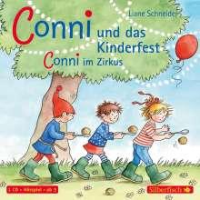 Liane Schneider: Conni und das Kinderfest / Conni im Zirkus, CD