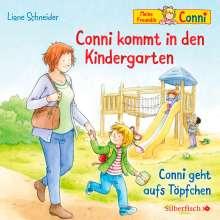 Liane Schneider: Conni kommt in den Kindergarten / Conni geht aufs Töpfchen, CD