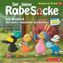 Der kleine Rabe Socke - Das Waldlied und andere rabenstarke Geschichten (Hörspiele zur TV Serie 15), CD