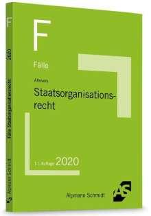 Ralf Altevers: Fälle Staatsorganisationsrecht, Buch