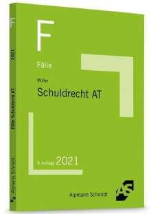 Frank Müller: Fälle Schuldrecht AT, Buch