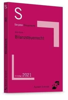 Heinrich Weber-Grellet: Skript Bilanzsteuerrecht, Buch