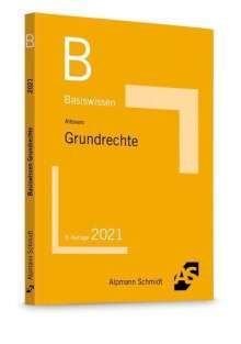 Ralf Altevers: Basiswissen Grundrechte, Buch