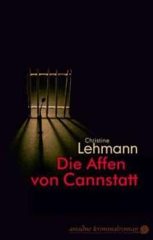 Christine Lehmann: Die Affen von Cannstatt, Buch