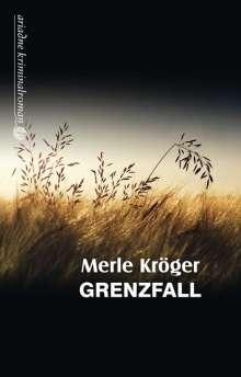 Merle Kröger: Grenzfall, Buch