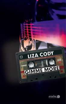 Liza Cody: Gimme More, Buch
