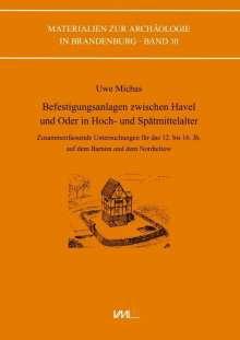 Uwe Michas: Befestigungsanlagen zwischen Havel un Oder in Hoch- und Spätmittelalter, Buch