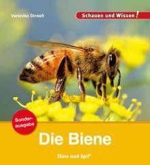 Veronika Straaß: Die Biene / Sonderausgabe, Buch