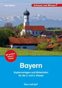Anja Stettner: Bayern - Kopiervorlagen und Materialien, Buch