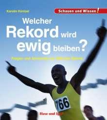 Karolin Küntzel: Welcher Rekord wird ewig bleiben?, Buch