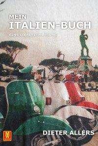 Dieter Allers: Mein Italien-Buch, Buch