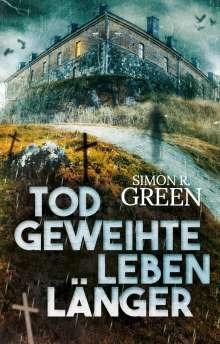 Simon R. Green: Todgeweihte leben länger, Buch