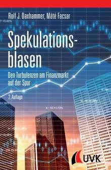 Rolf J. Daxhammer: Spekulationsblasen, Buch
