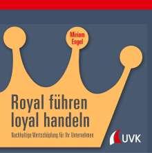 Miriam Engel: Royal führen, loyal handeln, Buch