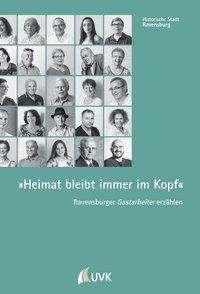 Katharina Blümling: »Heimat bleibt immer im Kopf«, Buch