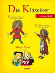 Heinrich Hoffmann: Die Klassiker  - Der Struwwelpeter, Max und Moritz und die Struwwelliese, Buch