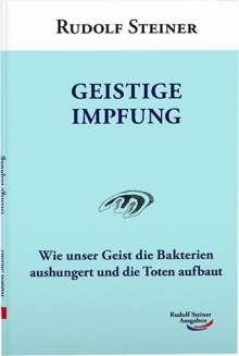 Rudolf Steiner: Geistige Impfung, Buch