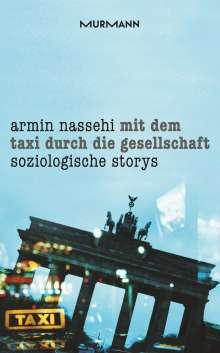 Armin Nassehi: Mit dem Taxi durch die Gesellschaft, Buch