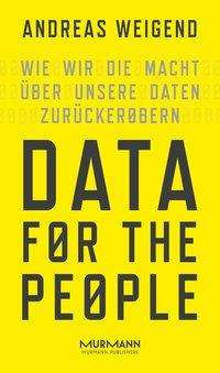 Andreas Weigend: Data for the People, Buch