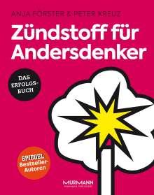 Anja Förster: Zündstoff für Andersdenker, Buch