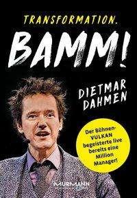 Dietmar Dahmen: Transformation. Bamm!, Buch