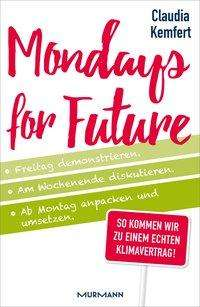 Claudia Kemfert: Mondays for Future, Buch