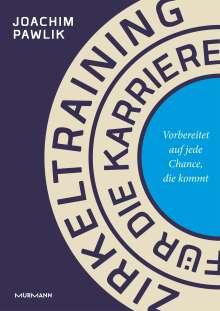 Joachim Pawlik: Zirkeltraining für die Karriere, Buch