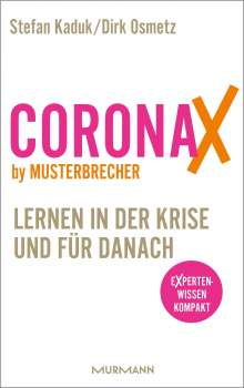 Dirk Osmetz: CoronaX by Musterbrecher - Lernen in der Krise und für danach, Buch