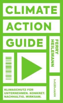Ferry Heilemann: Climate Action Guide, Buch