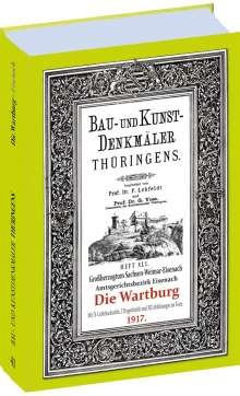 Paul Lehfeldt: Bau- und Kunstdenkmäler Thüringens 13. Die WARTBURG 1917 - Eisenach, Buch