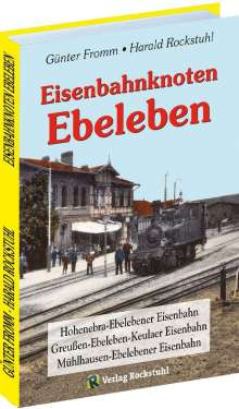 Günter Fromm: Eisenbahnknoten Ebeleben, Buch