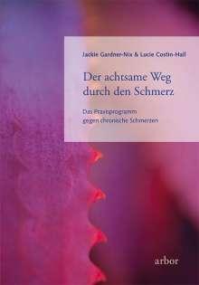 Jackie Gardner-Nix: Der achtsame Weg durch den Schmerz, Buch