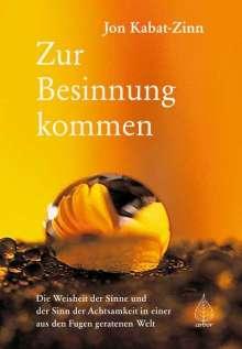 Jon Kabat-Zinn: Zur Besinnung kommen, Buch