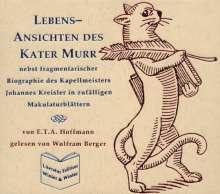 E.T.A. Hoffmann (1776-1822): Lebensansichten Des Kater Murr, 2 CDs