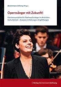 Opernsänger mit Zukunft!, Buch