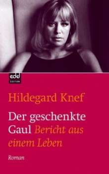 Hildegard Knef: Der geschenkte Gaul, Buch